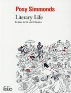 Couverture du livre « Literary Life ; scènes de la vie littéraire » de Posy Simmonds aux éditions Gallimard