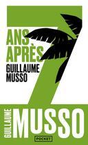 Couverture du livre « 7 ans après... » de Guillaume Musso aux éditions Pocket