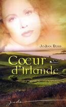 Couverture du livre « Coeur d'irlande » de Joann Ross aux éditions Harlequin