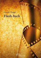 Couverture du livre « Flash-back » de Joseph Poggi aux éditions Jets D'encre