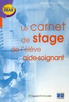 Couverture du livre « Le carnet de stage de l'élève aide-soignant » de Beatrice Boucha aux éditions Lamarre