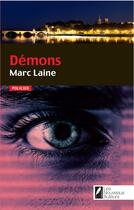 Couverture du livre « Démons » de Marc Laine aux éditions Les Nouveaux Auteurs