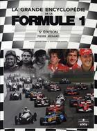 Couverture du livre « La grande encyclopédie de la formule 1(5e édition) » de Pierre Menard aux éditions Chronosports