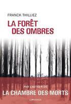 Couverture du livre « La forêt des ombres » de Franck Thilliez aux éditions Le Passage