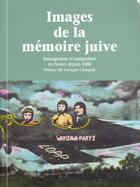 Couverture du livre « Images de la memoire juive broche » de Collectif aux éditions Liana Levi