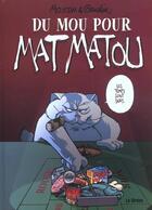 Couverture du livre « Matmatou T.5 ; Du Mou Pour Matmatou » de Gaudin et Mo aux éditions La Sirene