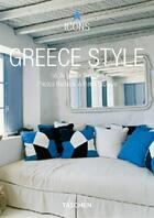 Couverture du livre « Greece style » de Barbara Stoeltie aux éditions Taschen