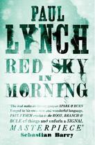 Couverture du livre « Red Sky in Morning » de Paul Lynch aux éditions Quercus Publishing Digital