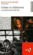 Couverture du livre « Crime et châtiment de Fedor Dostoïevski (essai et dossier) » de Jean-Louis Backes aux éditions Gallimard