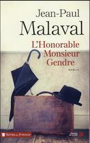 Couverture du livre « L'honorable Monsieur gendre » de Jean-Paul Malaval aux éditions Presses De La Cite