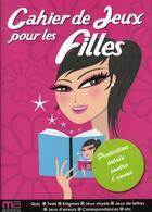 Couverture du livre « Cahier de jeux pour les filles » de Frederic Ploton aux éditions Ma