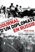 Couverture du livre « Journal d'un diplomate en Russie ; 1917-1918 » de Jean-Christophe Buisson et Louis De Robien aux éditions Vuibert