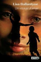 Couverture du livre « Un visage d'ange » de Lisa Ballantyne aux éditions Vdb
