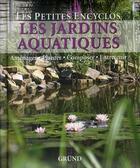 Couverture du livre « Les jardins aquatiques » de Hackstein Hermann aux éditions Grund
