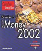 Couverture du livre « Money ; Edition 2002 » de Collectif aux éditions Campuspress