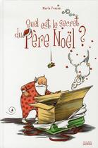 Couverture du livre « Quel est le secret du père Noël ? » de Marla Frazee aux éditions Milan