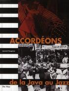 Couverture du livre « Accordéons, de la java au jazz » de Laurent Faugeras aux éditions Du May