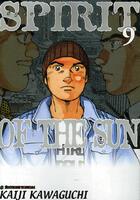 Couverture du livre « Spirit of the sun t.9 » de Kaiji Kawaguchi aux éditions Tonkam