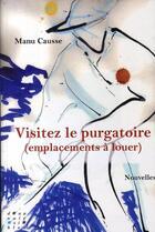 Couverture du livre « Visitez le purgatoire » de Manu Causse aux éditions D'un Noir Si Bleu
