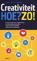 Couverture du livre « Creativiteit Hoe? Zo! » de Byttebier Igor aux éditions Uitgeverij Lannoo