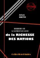 Couverture du livre « Recherches sur la nature et les causes de la richesses des nations » de Adam Smith aux éditions Ink Book