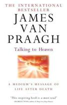 Couverture du livre « Talking to heaven ; a medium's message of life after death » de James Van Praagh aux éditions Little Brown