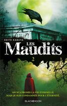 Couverture du livre « Les maudits t.2 ; le pouvoir du destin » de Edith Kabuya aux éditions Black Moon