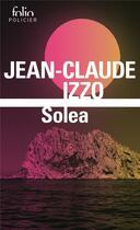Couverture du livre « Solea » de Jean-Claude Izzo aux éditions Gallimard
