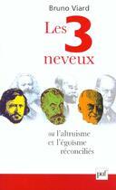 Couverture du livre « Les 3 neveux ou l'altruisme et l'égoïsme récociliés » de Bruno Viard aux éditions Puf