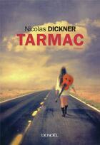 Couverture du livre « Tarmac » de Nicolas Dickner aux éditions Denoel