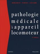 Couverture du livre « Pathologie médicale de l'appareil locomoteur (2e édition) » de Bergeron Y Fort aux éditions Edisem