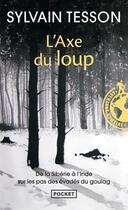 Couverture du livre « L'axe du loup » de Sylvain Tesson aux éditions Pocket