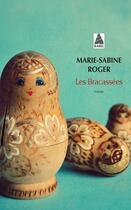 Couverture du livre « Les bracassées » de Marie-Sabine Roger aux éditions Actes Sud