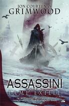 Couverture du livre « Assassini t.3 ; lame exilée » de Jon-Courtenay Grimwood aux éditions Bragelonne