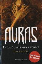 Couverture du livre « Auras t.1 ; le supplément d'âme » de Jean Laudic aux éditions Viatao