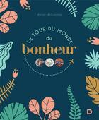 Couverture du livre « Le tour du monde du bonheur » de Marion Mcguinness aux éditions De Boeck Superieur