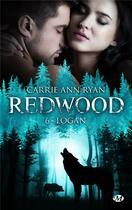 Couverture du livre « Redwood T.6 ; Logan » de Ryan Carrie Ann aux éditions Milady