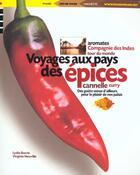 Couverture du livre « Voyages Au Pays Des Epices » de Virginie Neuville et Lydia Bacrie aux éditions Phare