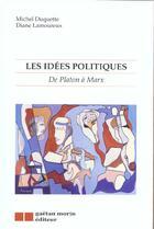 Couverture du livre « Les idees politiques » de Michel Duquette aux éditions Gaetan Morin