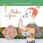 Couverture du livre « Robin a faim » de Elena Balzamo aux éditions Flies France