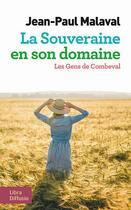 Couverture du livre « La souveraine en son domaine ; les gens de Combeval » de Jean-Paul Malaval aux éditions Libra Diffusio