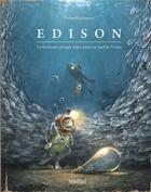 Couverture du livre « Edison ; la fascinante plongée d'une souris au fond de l'océan » de Torben Kuhlmann aux éditions Mijade