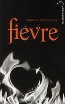 Couverture du livre « Frisson t.2 ; fièvre » de Maggie Stiefvater aux éditions Black Moon