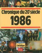 Couverture du livre « Chroniques De L'Annee 1986 » de Collectif aux éditions Chronique