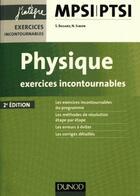 Couverture du livre « Physique ; exercices incontournables MPSI-PTSI (2e édition) » de Severine Bagard et Nicolas Simon aux éditions Dunod