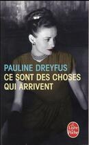 Couverture du livre « Ce sont des choses qui arrivent » de Pauline Dreyfus aux éditions Lgf