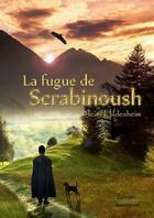Couverture du livre « La fugue de Scrabinoush » de Jean Hildesheim aux éditions Beaurepaire