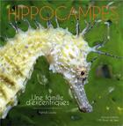 Couverture du livre « Hippocampes ; une famille d'excentriques » de Patrick Louisy aux éditions Biotope