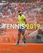Couverture du livre « Tennis 2019 » de Julien Pichene et Antoine Couvercelle aux éditions Talent Sport