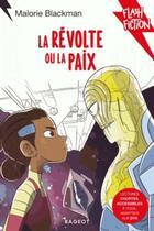 Couverture du livre « La révolte ou la paix » de Malorie Blackman aux éditions Rageot